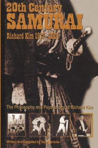 Richard Kim, The 20th Century Samurai